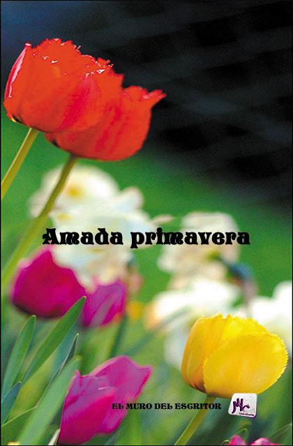 Libro Amada primavera