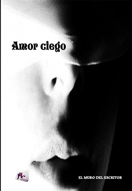 Libro Amor ciego